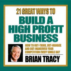21 Great Ways to Build a High Profit Business